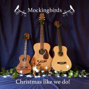 Mockingbirds sing 'Christmas Like We Do'